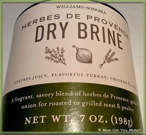One Of My Favorite Things To Do Over The Holidays Is Dry Brine Turkey So When Our Good Friend Tim Came With This Williams Sonoma Herbes De